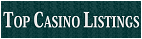 Top Casino Listings